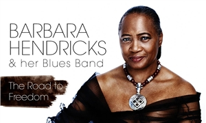 Link to event BARBARA HENDRICKS & her Blues Band: The Road to Freedom