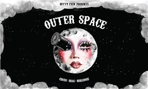 Link to event Outer Space – Circus – Drag – Burlesque